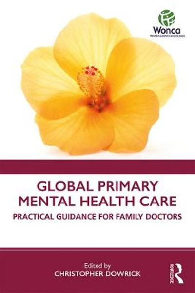 Global Primary Mental Health Care - Christopher Dowrick