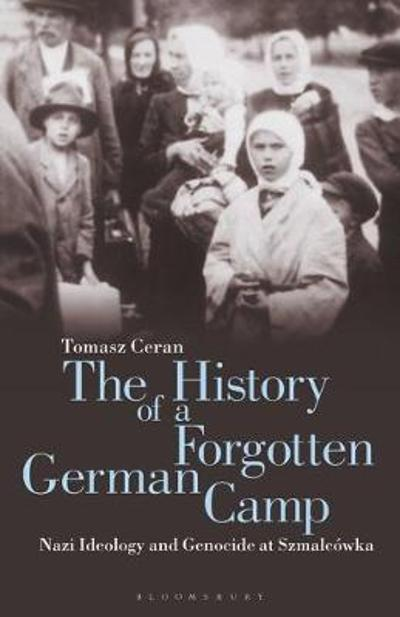 The History of a Forgotten German Camp - Tomasz Ceran