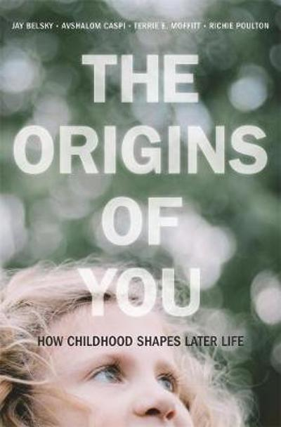 The Origins of You - Jay Belsky