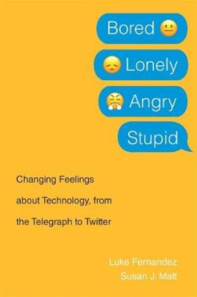 Bored, Lonely, Angry, Stupid - Luke Fernandez