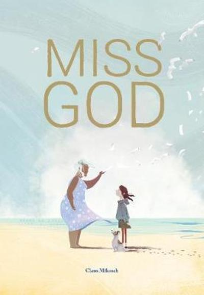 Miss God - Claus Mikosch