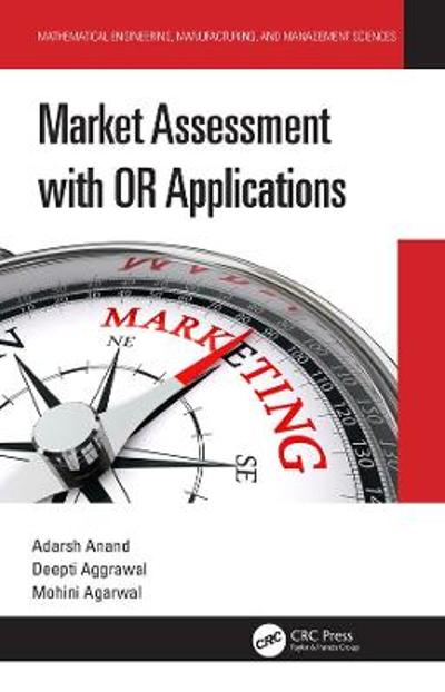 Market Assessment with OR Applications - Adarsh Anand