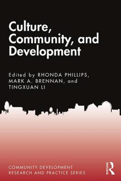 Culture, Community, and Development - Rhonda Phillips