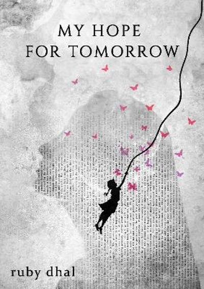 My Hope for Tomorrow - Ruby Dhal