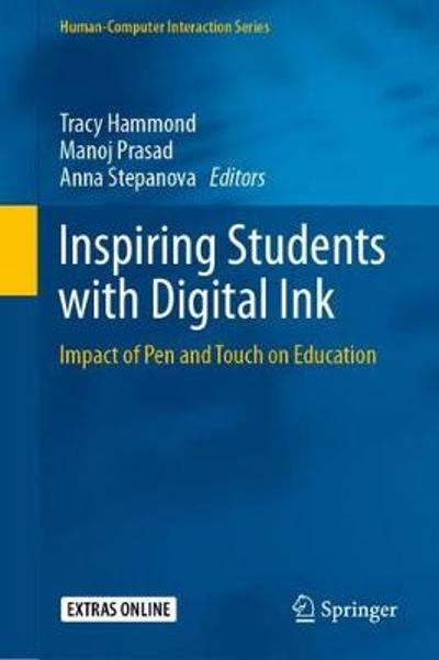 Inspiring Students with Digital Ink - Tracy Hammond