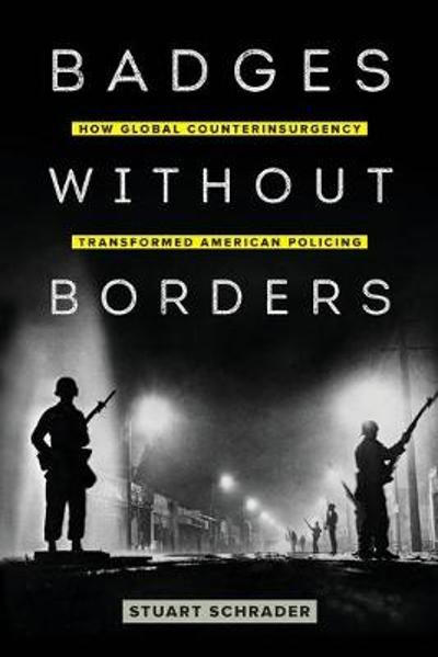 Badges without Borders - Stuart Schrader