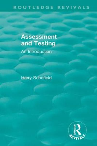 Assessment and Testing - Harry Schofield