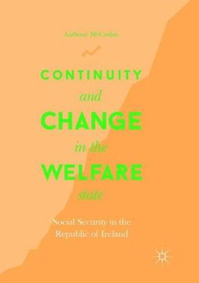 Continuity and Change in the Welfare State - Anthony McCashin