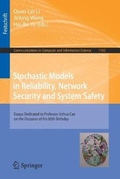 Stochastic Models in Reliability, Network Security and System Safety - Quan-Lin Li