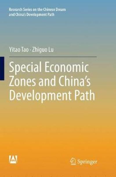 Special Economic Zones and China's Development Path - Yitao Tao