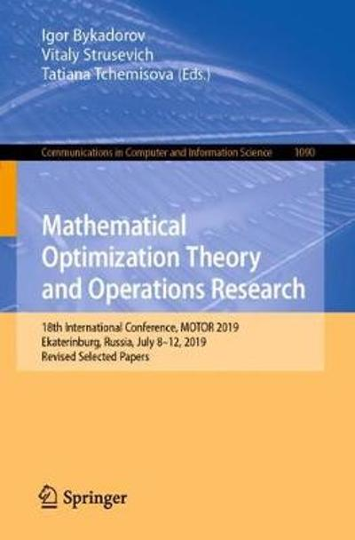 Mathematical Optimization Theory and Operations Research - Igor Bykadorov