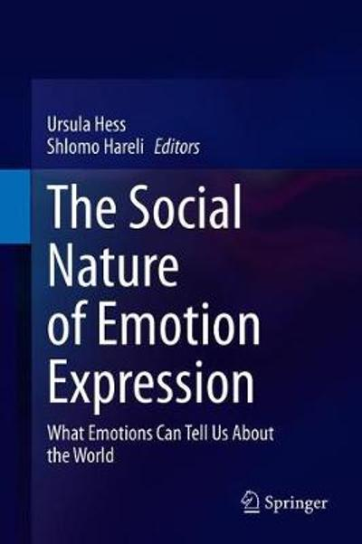 The Social Nature of Emotion Expression - Ursula Hess
