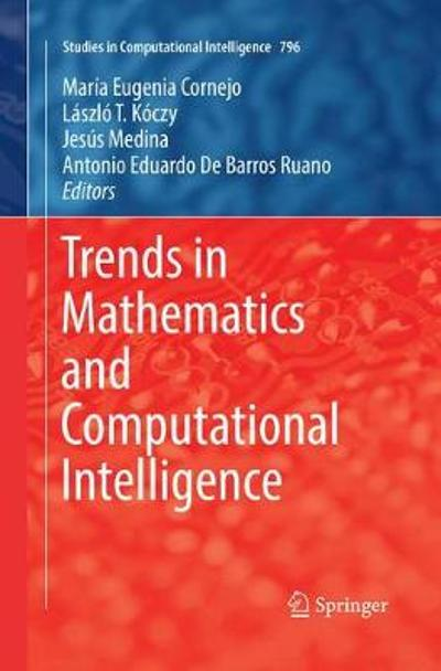 Trends in Mathematics and Computational Intelligence - Maria Eugenia Cornejo