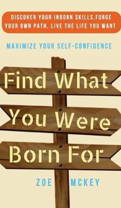Find What You Were Born For - Zoe McKey