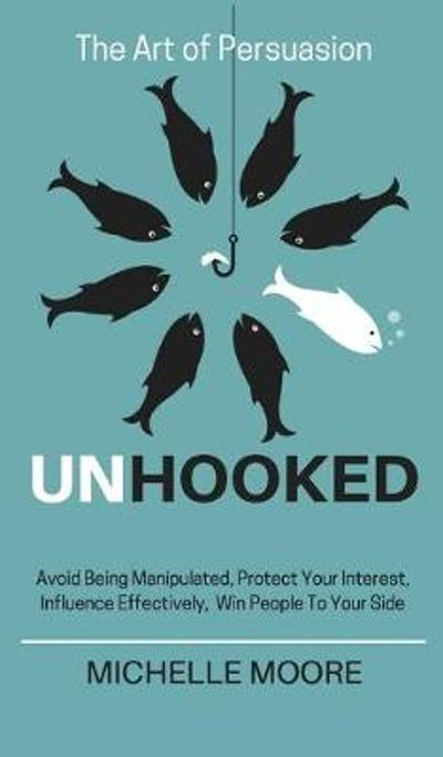Unhooked - Michelle Moore