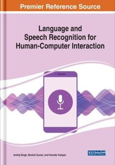 Language and Speech Recognition for Human-Computer Interaction - Amitoj Singh