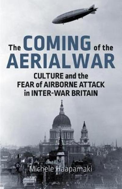 The Coming of the Aerial War - Michele Haapamaki
