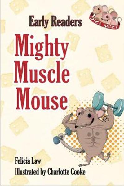 Mighty Muscle Mouse - Felicia Law