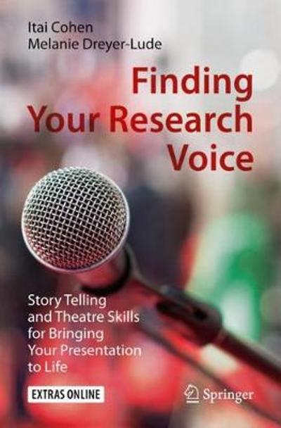 Finding Your Research Voice - Itai Cohen