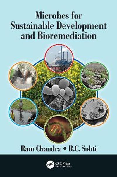 Microbes for Sustainable Development and Bioremediation - Ram Chandra