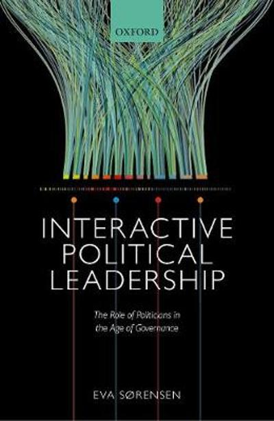 Interactive Political Leadership - Eva Sorensen