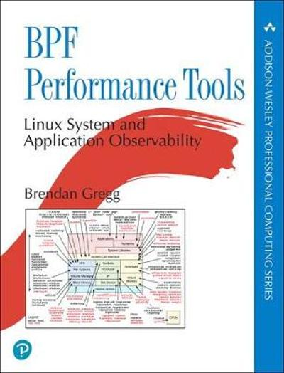 BPF Performance Tools - Brendan Gregg