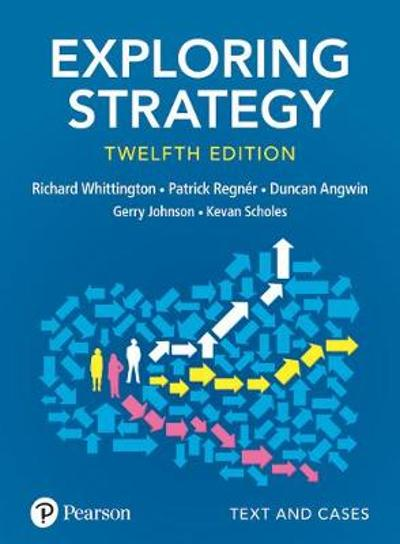 Exploring Strategy, Text and Cases - Richard Whittington