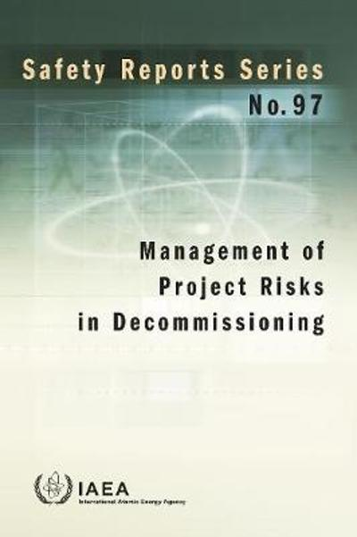 Management of Project Risks in Decommissioning - IAEA