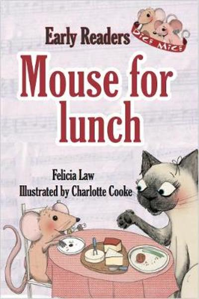 Mouse for Lunch - Felicia Law