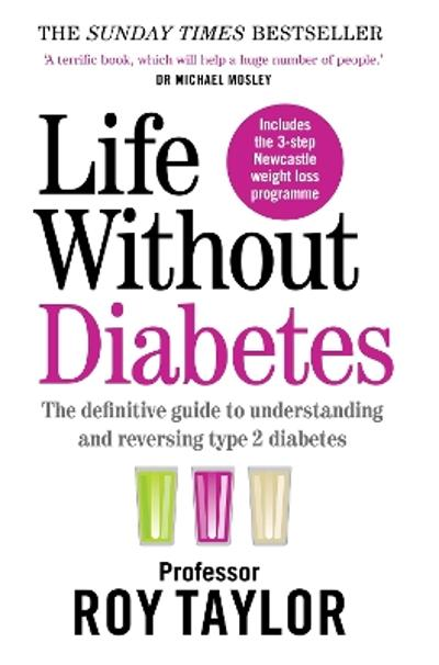 Life Without Diabetes - Professor Roy Taylor