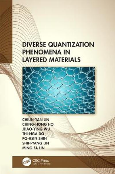 Diverse Quantization Phenomena in Layered Materials - Chiun-Yan Lin