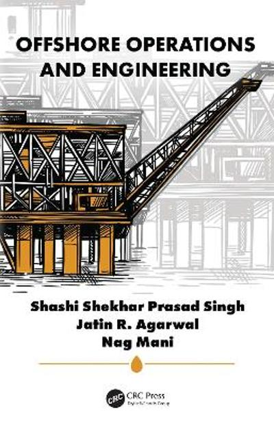 Offshore Operations and Engineering - Shashi Shekhar Prasad Singh