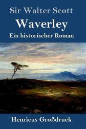 Waverley (Grossdruck) - Sir Walter Scott