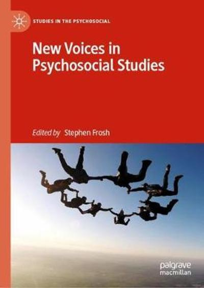 New Voices in Psychosocial Studies - Stephen Frosh