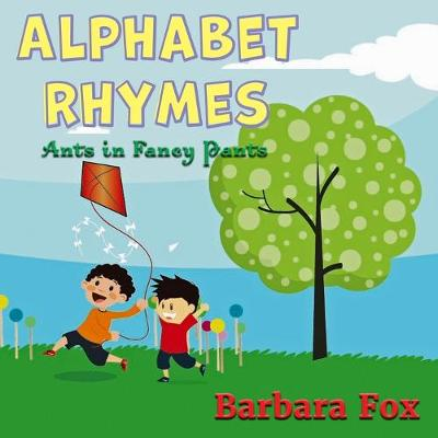 Alphabet Rhymes - Barbara Fox