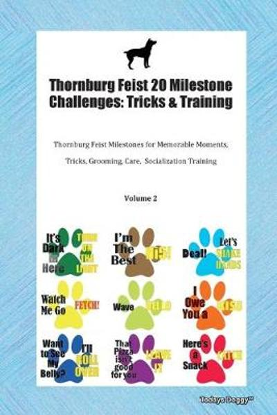 Thornburg Feist 20 Milestone Challenges - Todays Doggy
