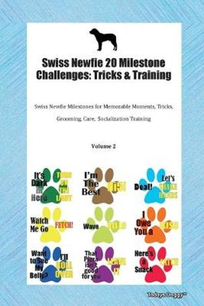 Swiss Newfie 20 Milestone Challenges - Todays Doggy