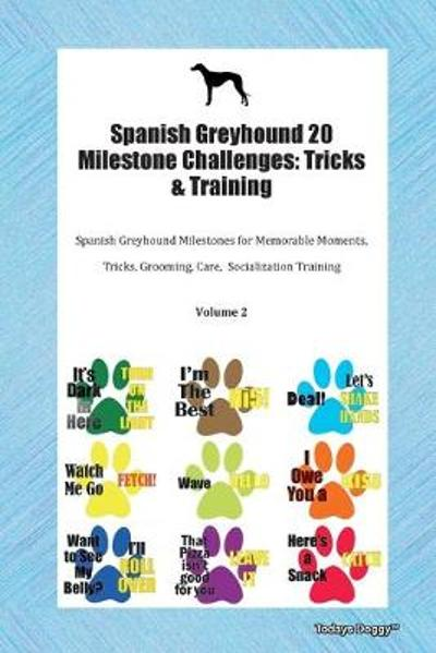 Spanish Greyhound 20 Milestone Challenges - Todays Doggy