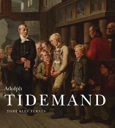 Adolph Tidemand - Tone Klev Furnes