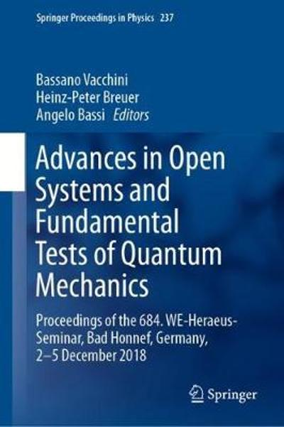 Advances in Open Systems and Fundamental Tests of Quantum Mechanics - Bassano Vacchini