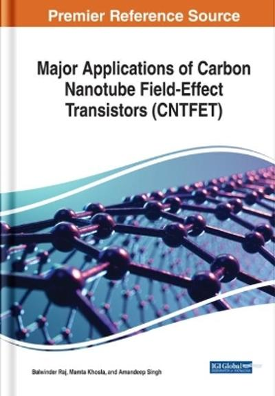 Major Applications of Carbon Nanotube Field-Effect Transistors (CNTFET) - Balwinder Raj