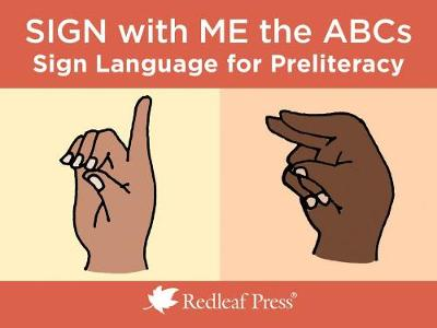 Sign with Me the ABCs - Redleaf Press