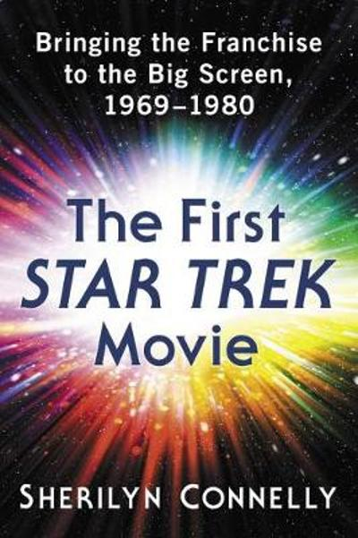 The First Star Trek Movie - Sherilyn Connelly