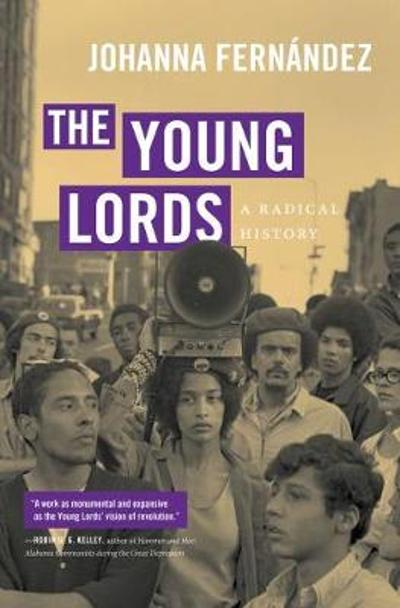 The Young Lords - Johanna Fernandez