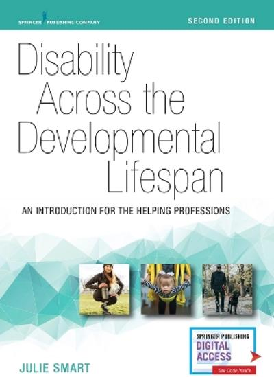Disability Across the Developmental Lifespan - Julie Smart