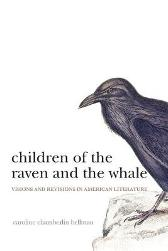 Children of the Raven and the Whale - Caroline Chamberlin Hellman