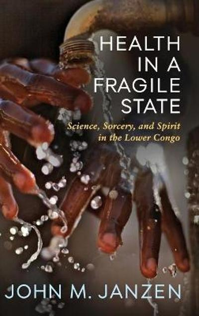 Health in a Fragile State - John M. Janzen