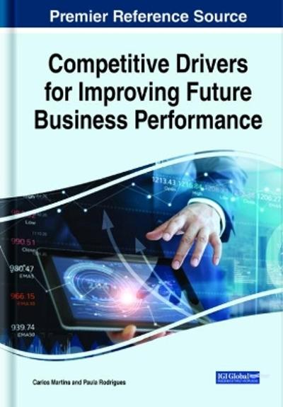 Competitive Drivers for Improving Future Business Performance - Carlos Martins