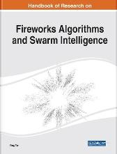 Handbook of Research on Fireworks Algorithms and Swarm Intelligence - Ying Tan