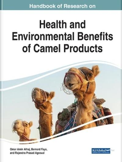 Health and Environmental Benefits of Camel Products - Omar Amin Alhaj